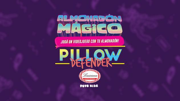 Almohadón Mágico Pillow Defender poster
