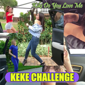 Keke Challenge Videos - Kiki Do You Love Me icon