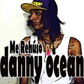 Icona Danny Ocean - Me Rehúso Musica Y Letras