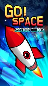Go Space - Space ship builder poster