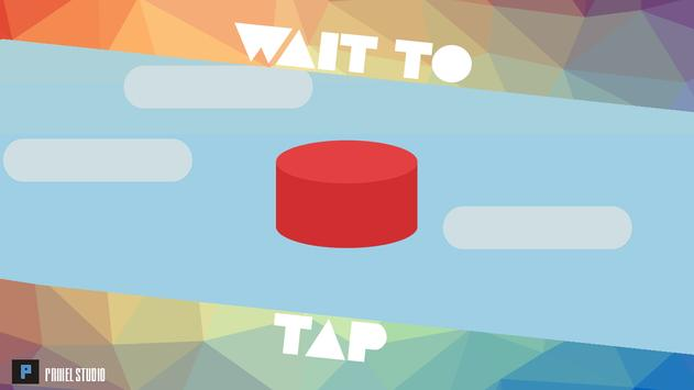 Wait To Tap poster