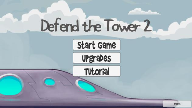 Defend The Tower 2 poster