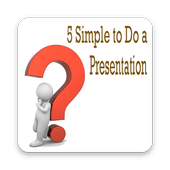 5 Simple to Do a Presentation icon