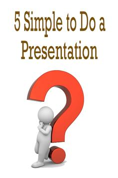 5 Simple to Do a Presentation poster