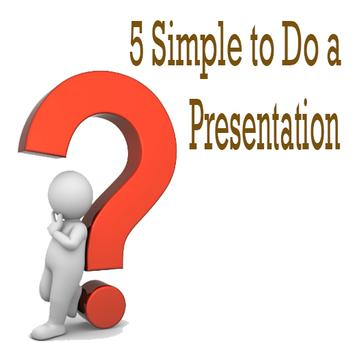 5 Simple to Do a Presentation apk screenshot