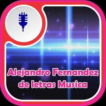Alejandro Fernandez de Letras Musica poster