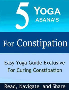 5 Yoga Poses for Constipation poster