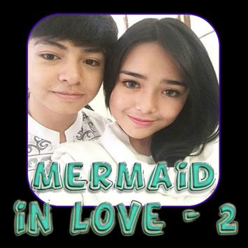 Lagu Mermaid in Love 2 Update poster