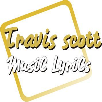 Lyrics Of Travis scott Song poster