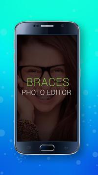 BRACES PHOTO EDITOR poster