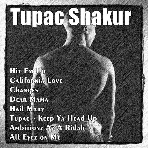 Tupac Shakur All Songs (2pac) for Android - APK Download