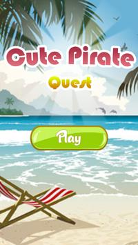 Cute Pirate Quest poster