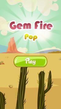 Gem Fire Pop poster