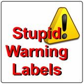 Stupid Warning Labels - Free icon