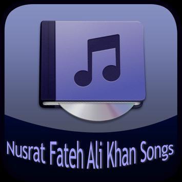 Nusrat Fateh Ali Khan Songs poster