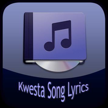 Kwesta Song&Lyrics poster