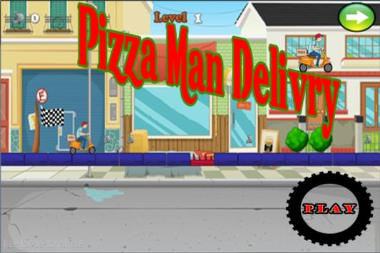 Pizza Man Delivery screenshot 1