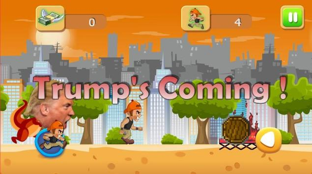 Trump's Coming apk screenshot