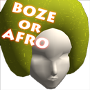 BOZE OR AFRO for Android APK