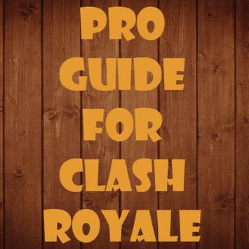 Pro Guide for Clash Royale poster