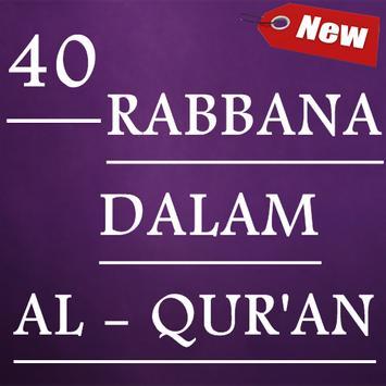 40 Rabbana dalam Al Qur'an poster
