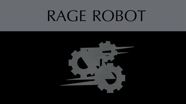 Rage Robot V3 - Rage where you want! poster