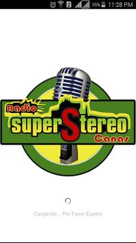RADIO SUPER STEREO CANAS poster