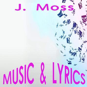 J. Moss Lyrics Music poster