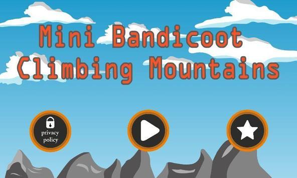 Mini Bandicoot Climbing Mountains poster
