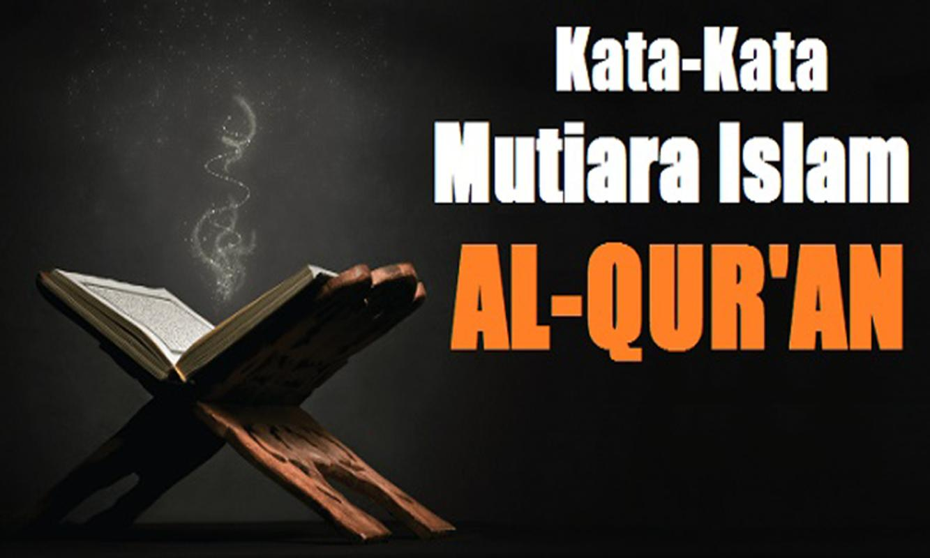 Kata Kata Indah Tentang Kehebatan Alquran For Android APK Download