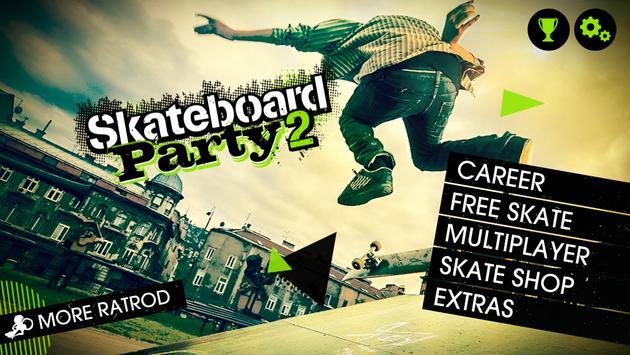 Skateboard Party 2 Lite 截图 1