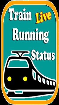 Train Live Running Status & PNR check poster