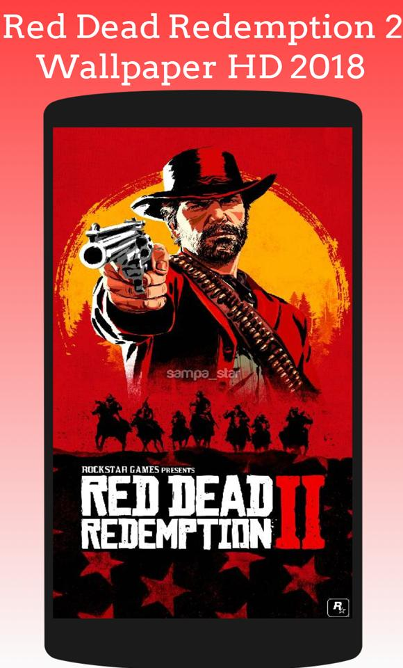 Red Dead Redemption 2 Wallpaper HD 2018 RDR2 FREE for Android - APK