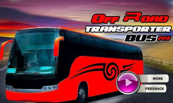 Off Road Transporter Bus 2016 poster