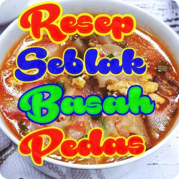 Resep Seblak Basah Special Pedas Komplit poster