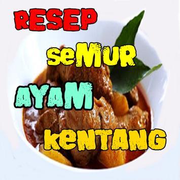 Resep Semur Ayam Campur Kentang Terbaru poster