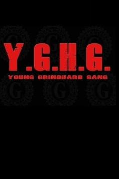 Young Grind Hard Gang poster