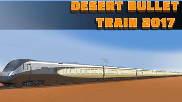 Desert Bullet Train 2017 poster
