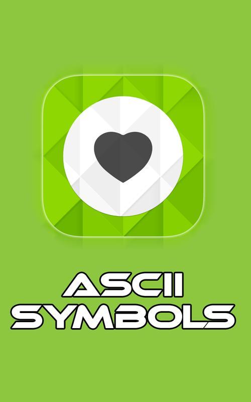 Ascii Symbols Apk Download Free Tools App For Android Apkpure
