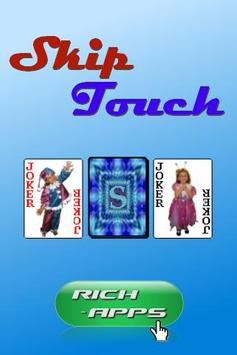 Skip Touch 2.0 apk screenshot
