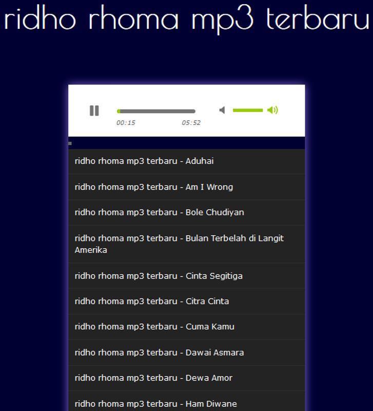 Ridho rhoma mp3 terbaru for android apk download.