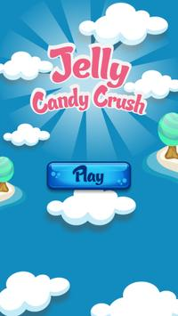 Jelly Candy Crush poster