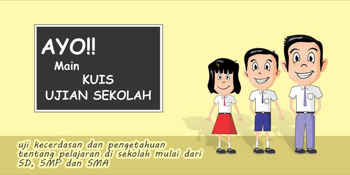 Kuis Ujian Sekolah poster