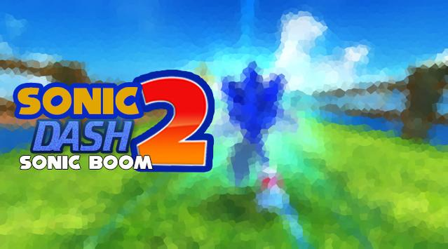 Guide Of The Sonic Dash 2 Boom poster