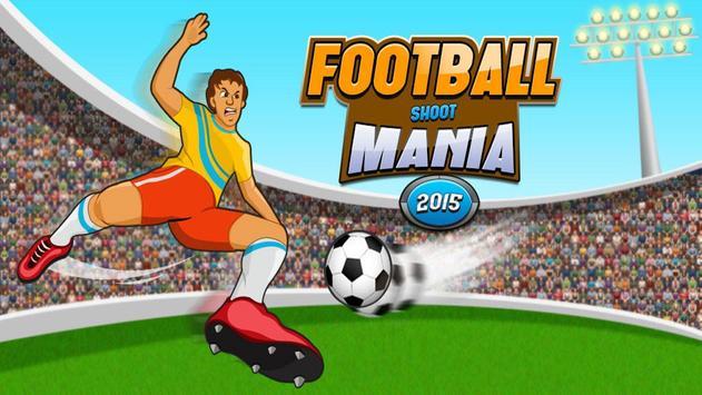 FootBall Shoot Mania poster