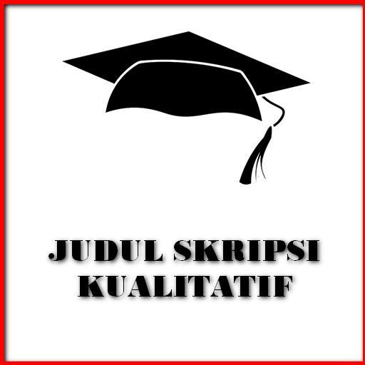 Contoh Skripsi Kualitatif For Android Apk Download