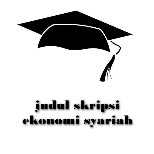 Judul Skripsi Ekonomi Syariah For Android Apk Download