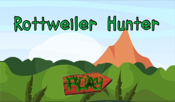 Rottweiler Hunter Deer poster