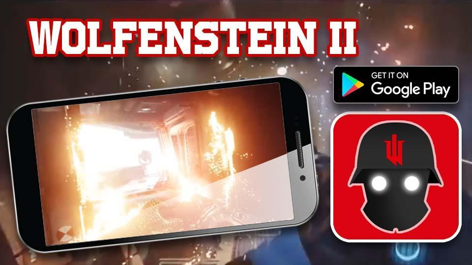 Guide of Wolfenstein 2 for Android - APK Download