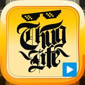 Thug Life Videos + Top Radio icon